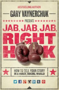 image of Gary Vaynerchucks book jab jab jab right hook