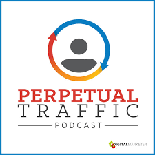 image of perpetual traffic podcast show